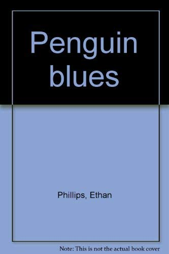 9780573623912: Penguin blues: A one-act play