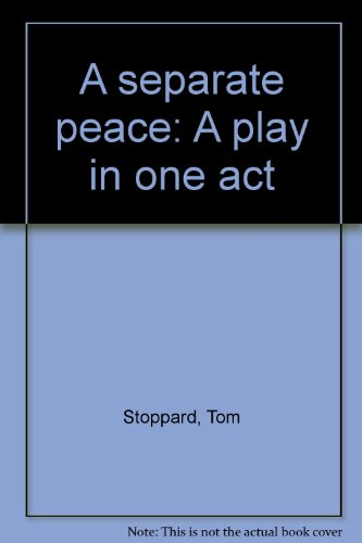 9780573625138: A separate peace: A play in one act