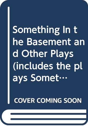 Something In the Basement and Other Plays: Don Nigro