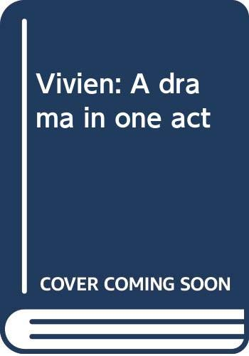 9780573625718: Vivien A drama in one act