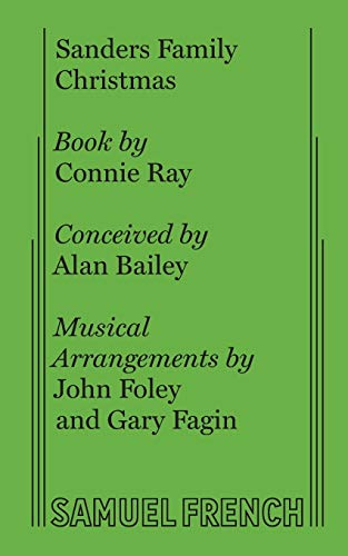 9780573626449: Sanders family Christmas: A play with gospel music