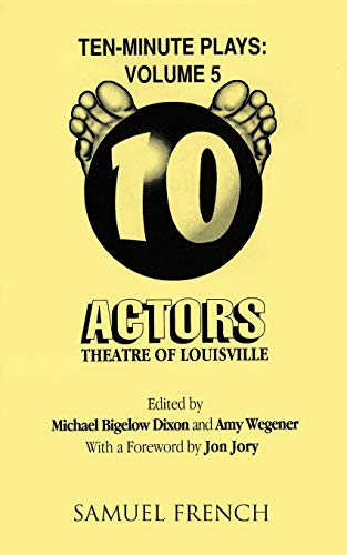 9780573627019: Ten Minute Plays: Volume 5 - Actors Theatre of Louisville
