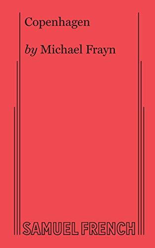 9780573627521: Copenhagen (Samuel French Acting Edition)