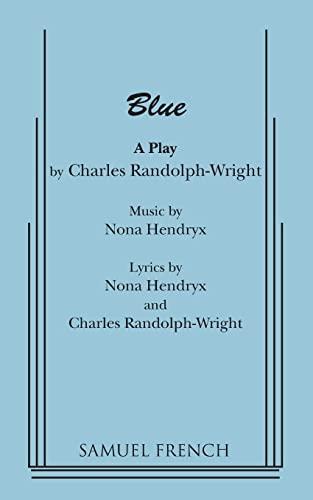 9780573628085: Blue: A Play