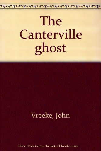 The Canterville ghost: Vreeke, John