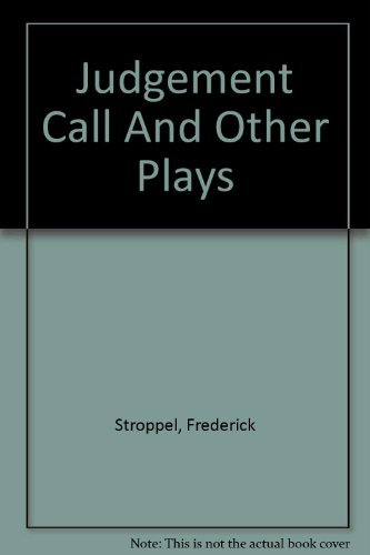 9780573628696: Judgement Call And Other Plays