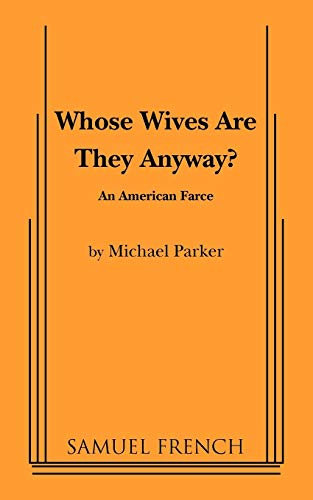 9780573629662: Whose Wives Are They Anyway?