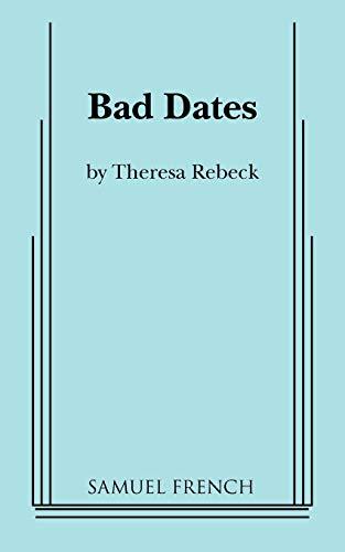 9780573630477: Bad Dates