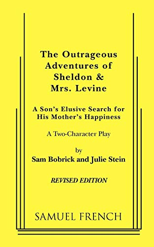 9780573630491: The Outrageous Adventures of Sheldon & Mrs. Levine (Revised)