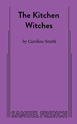 9780573632860: The Kitchen Witches