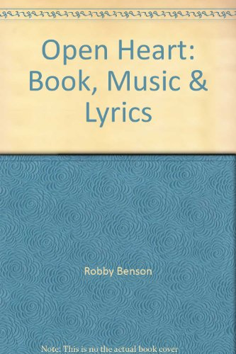 Open Heart: Book, Music & Lyrics