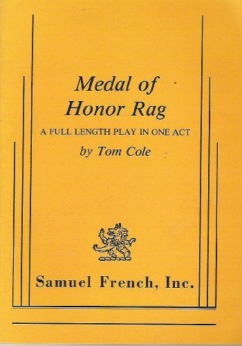 9780573640186: Medal of Honor Rag: A Full Length Play in One Act