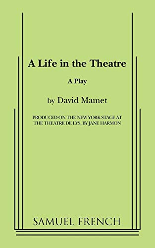 9780573640247: A Life in the Theatre