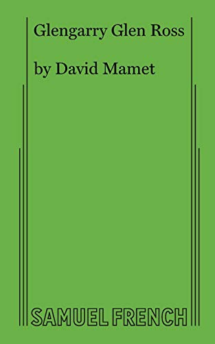 9780573640421: Glengarry Glen Ross: A Play