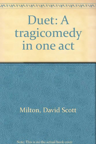 9780573642265: Duet: A tragicomedy in one act