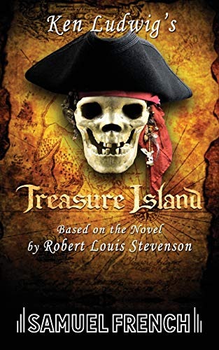 9780573650987: Ken Ludwig's Treasure Island