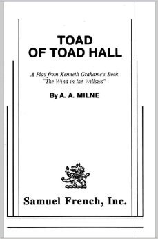 Toad of Toad Hall: A. A. Milne