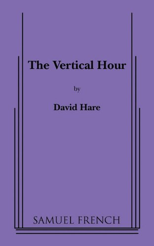 The Vertical Hour (0573651302) by David Hare
