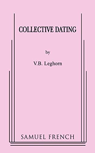 9780573652325: Collective Dating