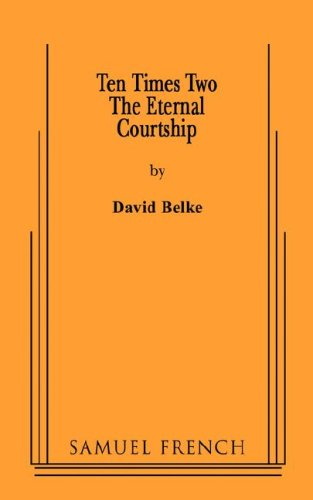 9780573652431: Ten Times Two: The Eternal Courtship
