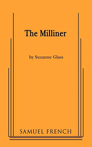 9780573660320: The Milliner