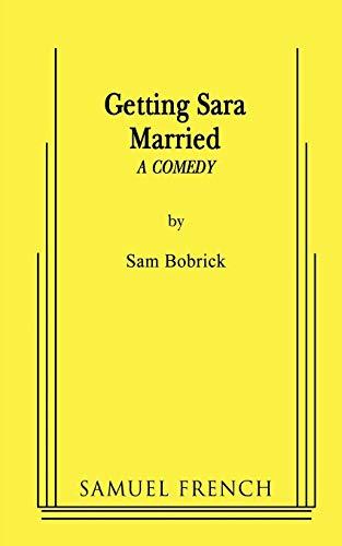 9780573662621: Getting Sara Married