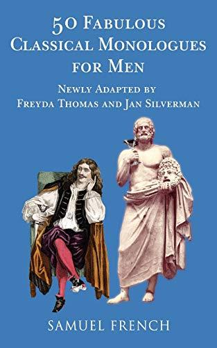 9780573662720: 50 Fabulous Classical Monologues for Men