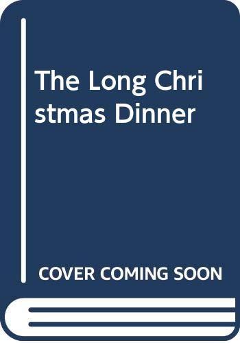 9780573662836: The Long Christmas Dinner