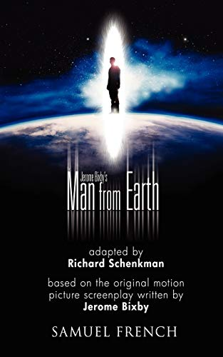 9780573663345: Jerome Bixby's The Man from Earth