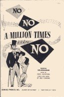 9780573680359: No, No, A Million Times No! (Melodrama)