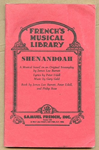 Shenandoah: A musical (Frenchs musical library): James Lee Barrett,