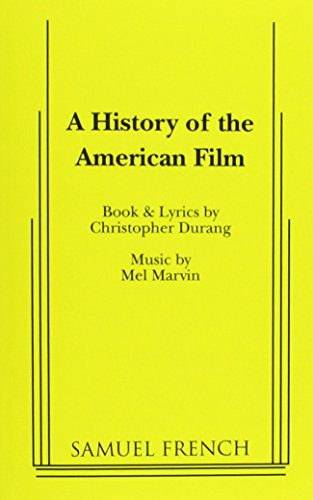 9780573680892: A History of the American Film (French's Musical Library)