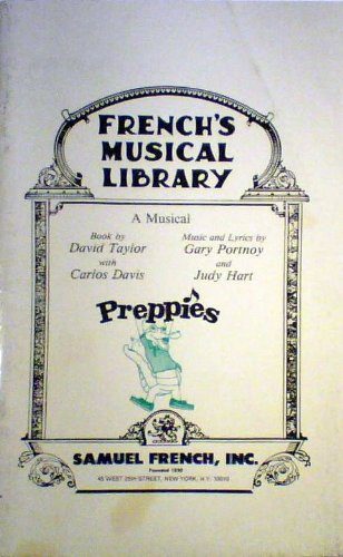 9780573681226: Preppies: A musical (French's musical library)