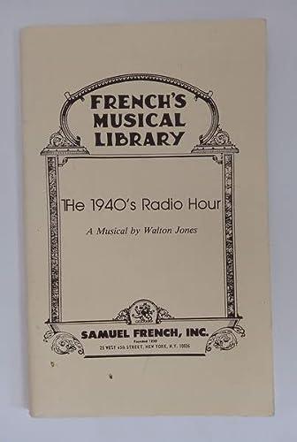 1940'S Radio Hour by Jones, Walton: Walton Jones