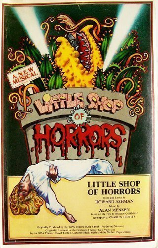 Little Shop of Horrors: script & lyrics