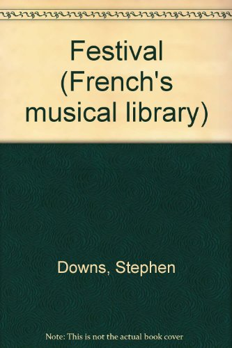 Festival (French's musical library): Stephen Downs