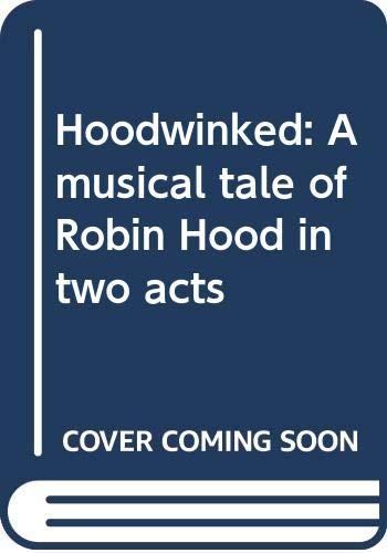 9780573681875: Hoodwinked