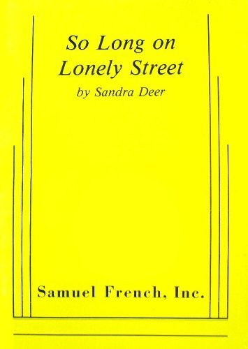 9780573690600: So Long on Lonely Street