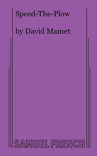 a recommendation for the play speed the plow by david mamet A day after the actor abruptly announced his decision to pull out of david mamet's speed-the-plow on broadway to  as well as the play-exiting recommendation,.