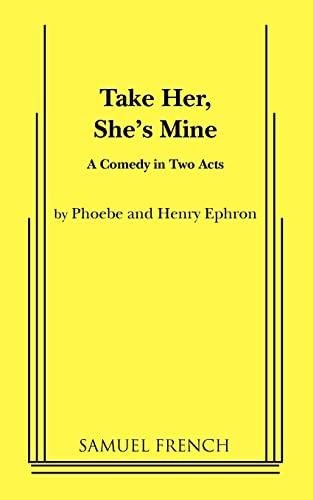 9780573691058: Take Her, She's Mine