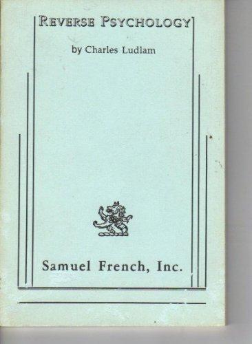 Reverse psychology: Ludlam, Charles