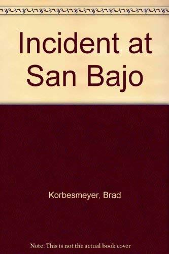 9780573691300: Incident at San Bajo