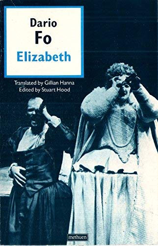 9780573691362: Elizabeth, almost by chance a woman