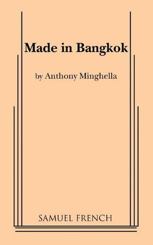 Made in Bangkok (0573691614) by Anthony Minghella