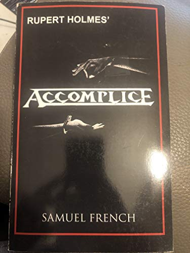 9780573692062: Accomplice: A comedy thriller
