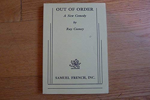 Out of Order: A New Comedy: Ray Cooney