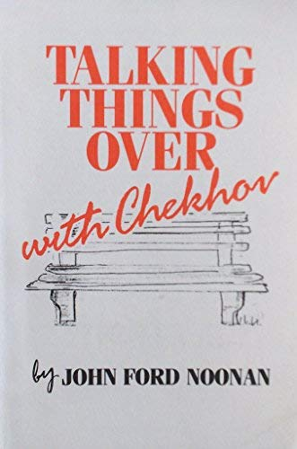 9780573692437: Talking Things Over With Chekhov
