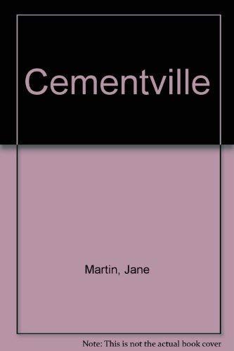 Cementville: Martin, Jane