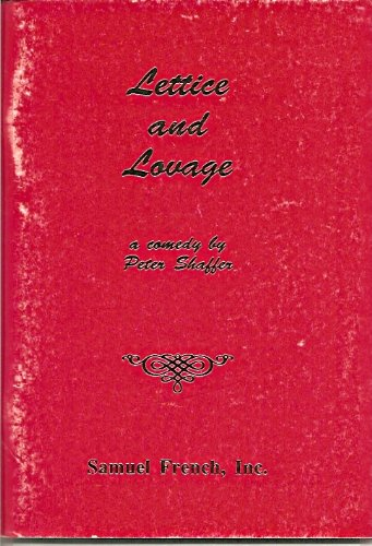 Lettice and Lovage : A Comedy: Shaffer, Peter