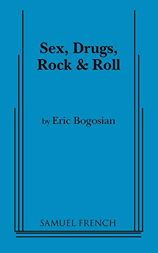 9780573692628: Sex, Drugs, Rock & Roll